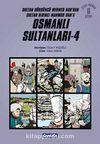 Osmanlı Sultanları 4 (6 Kitap) / Sultan Dördüncü Mehmed Han'dan Sultan Birinci Mahmud Han'a (Çizgi Roman)