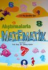 Alıştırmalarla Matematik (5-6 Yaş)