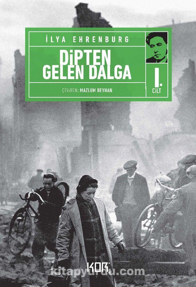 Dipten Gelen Dalga (1. Cilt) - İlya Ehrenburg pdf epub