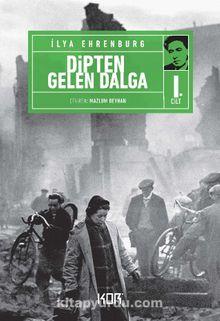 Dipten Gelen Dalga (1. Cilt)