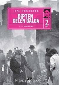 Dipten Gelen Dalga 2 - İlya Ehrenburg pdf epub