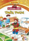 Karagöz Amca Trafik Polisi