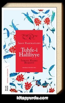 Tuhfe-i Haliliyye & İman Hakikatleri
