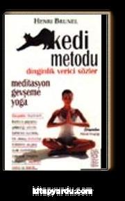 Kedi Metodu&Gevşeme, Yoga, Meditasyon