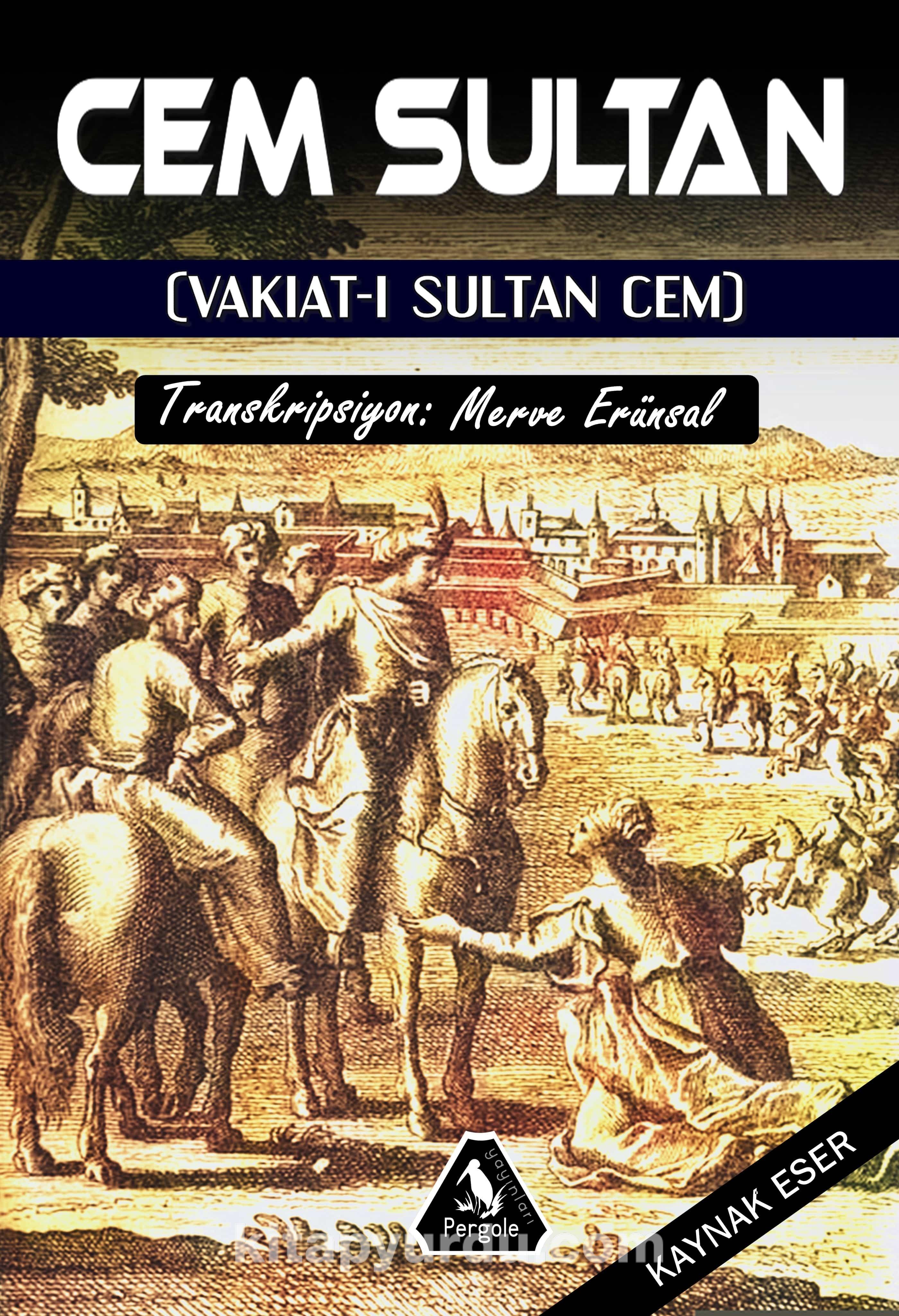 Cem SultanVakıatı Sultan Cem - Mehmet Arif pdf epub