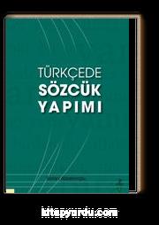 Türkçede Sözcük Yapımı