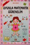 Oyunla Matematik Öğrenelim (5-6 yaş)