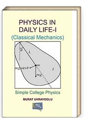Physics In Daily Life-I (Classical Mechanics) & Simple College Physics