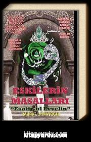 """Eskilerin Masalları & """"Esatir-ul Evvelin"""""""