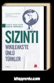 Sızıntı & Wikileaks'te Ünlü Türkler