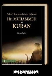 Felsefi Antropolojinin Işığında Hz.Muhammed ve Kuran