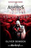 Assassin's Creed Yoldaşlık & Suikastçının İnancı