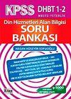 KPSS DHBT 1-2 MBSTS Yeterlik Din Hizmetleri Alan Bilgisi Soru Bankası