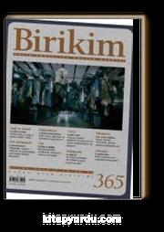 Birikim Aylık Sosyalist Kültür Dergisi Sayı:365 Eylül 2019