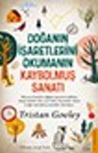 Doğanın İşaretlerini Okumanın Kaybolmuş Sanatı - Tristan Gooley pdf epub