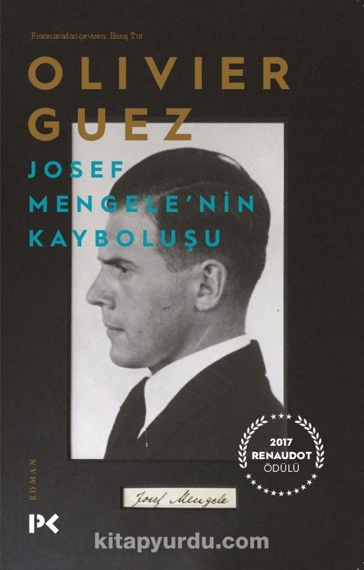 Josef Mengele'nin Kayboluşu - Olivier Guez pdf epub