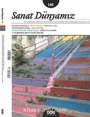 Sanat Dünyamız İki Aylık Kültür ve Sanat Dergisi Sayı:142 Eylül-Ekim 2014