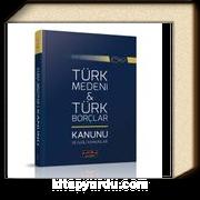 Son Değişikliklerle Türk Medeni Kanunu ve Türk Borçlar Kanunu