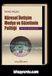Küresel İletişim Medya ve Gözetimin Politiği
