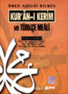 Kur'an-ı Kerim ve Türkçe Meali (Orta Boy,şamuha)Ömer Nasuhi Bilmen