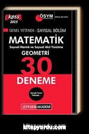2015 KPSS Matematik - Geometri 30 Deneme Genel Yetenek-Sayısal Bölüm