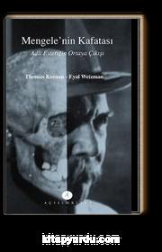 Mengele'nin Kafatası & Adli Estetiğin Ortaya Çıkışı