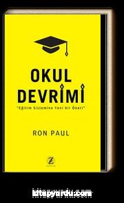Okul Devrimi & Eğitim Sistemine Yeni Bir Öneri