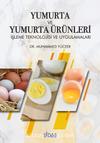 Yumurta ve Yumurta Ürünleri İşletme Teknolojisi ve Uygulamaları