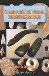 İnsanın Prehistorik Dönemde Kullandığı Hammaddeler