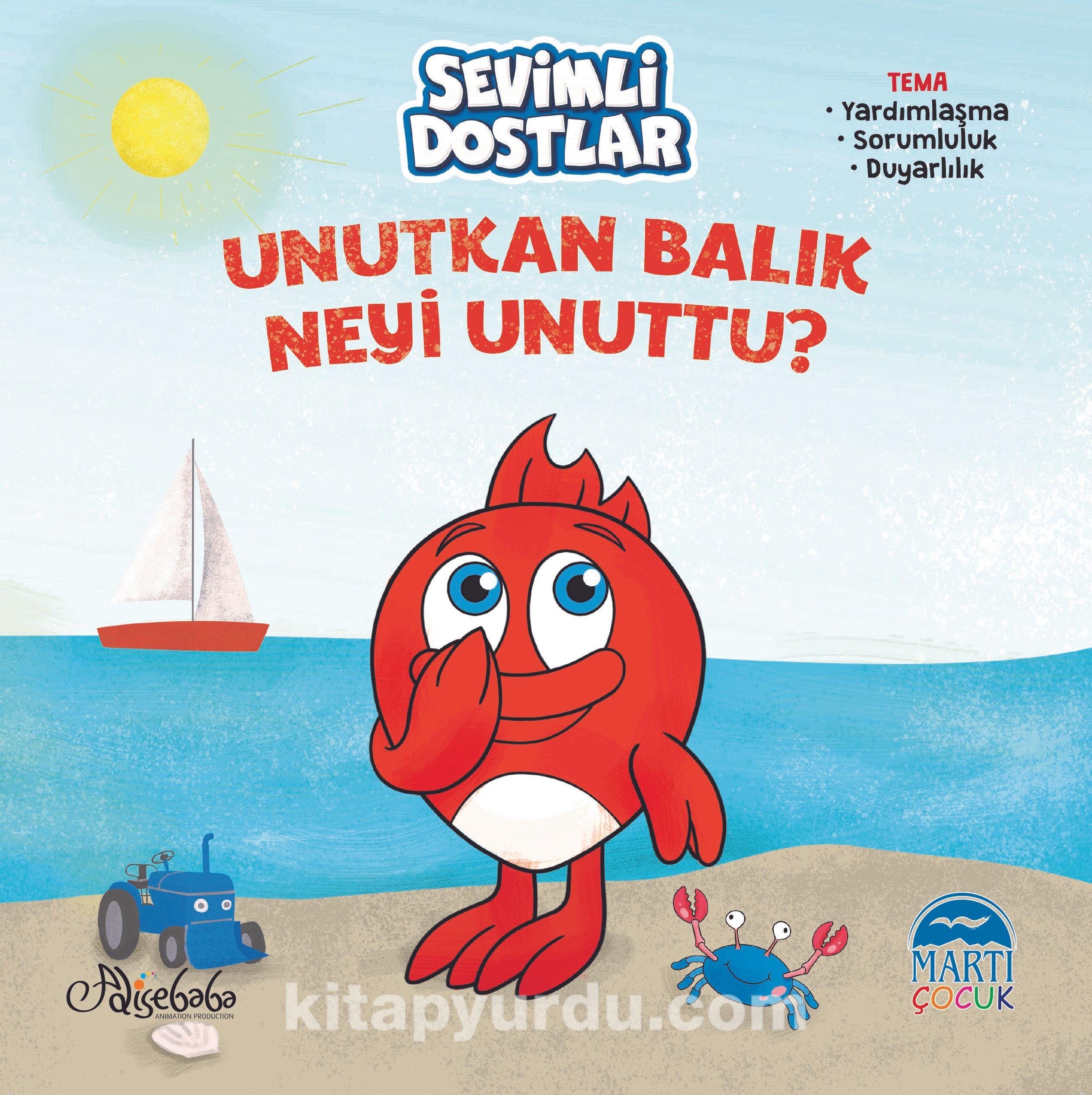 Sevimli Dostlar - Unutkan Balık Neyi Unuttu ? - Özge Gökçek pdf epub