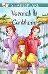 Veronalı İki Centilmen / Gençler İçin Shakespeare
