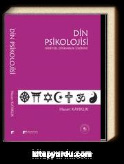 Din Psikolojisi & Bireysel Dindarlık Üzerine