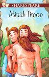 Atinalı Timon / Gençler İçin Shakespeare