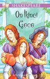On İkinci Gece / Gençler İçin Shakespeare