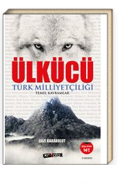 Ülkücü & Türk Milliyetçiliği Temel Kavramlar
