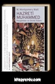 Hazreti Muhammed & Peygamber ve Devlet Adamı