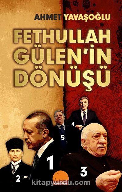 Fethullah Gülen in Dönüşü
