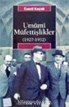 Umumi Müfettişlikler (1927-1952)