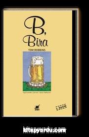 B, Bira