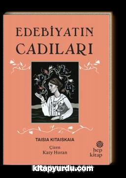Edebiyatın Cadıları (Ciltli)
