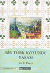 Bir Türk Köyünde Yaşam