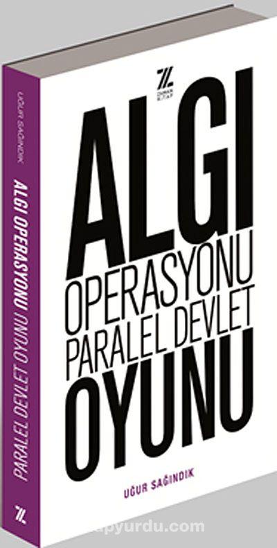 Algı Operasyonu Paralel Devlet Oyunu