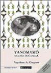 Yanomamö / Savaşa Doğanlar