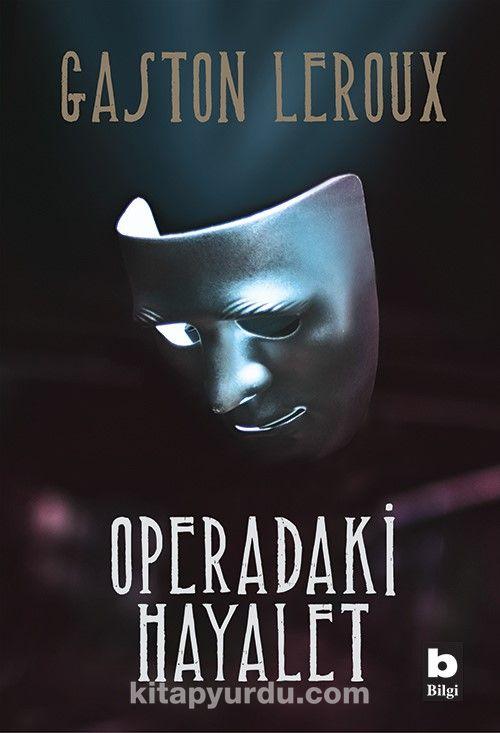 Operadaki Hayalet - Gaston Leroux pdf epub