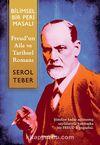 Bilimsel Bir Peri Masalı - Ferud'un Aile ve Tarihsel Romanı