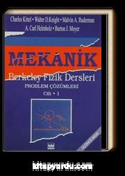 Mekanik Berkeley Fizik Dersleri Problem Çözümleri (Cilt-1)