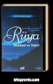 Kur'an ve Sünnet Işığında Rüya Hakikati ve Tabiri