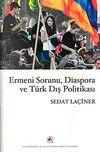 Ermeni Sorunu, Diaspora ve Türk Dış Politikası