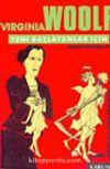 Virginia Woolf Yeni Başlayanlar İçin