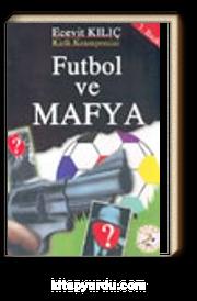 Futbol ve Mafya